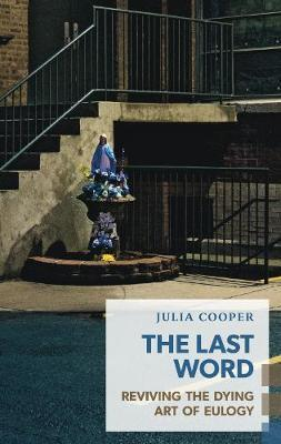 The Last Word by Julia Cooper