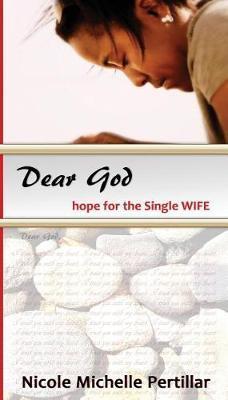 Dear God by Nicole M Pertillar