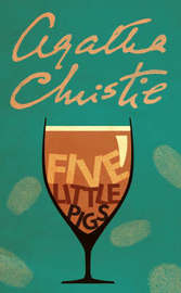 Five Little Pigs by Agatha Christie image