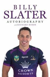 Billy Slater Autobiography by Billy Slater
