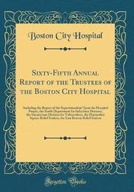 Sixty-Fifth Annual Report of the Trustees of the Boston City Hospital by Boston City Hospital image