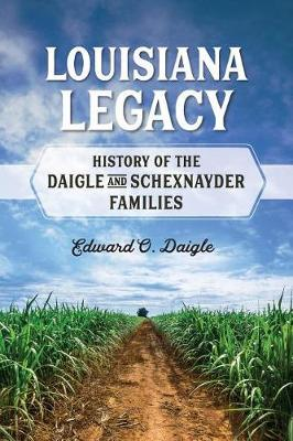Louisiana Legacy by Edward Daigle image