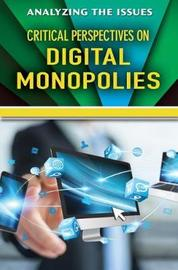 Critical Perspectives on Digital Monopolies by Jennifer Peters image