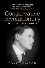 Conservative Revolutionary by David Hayton