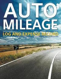 Auto Mileage Log and Expense Record by Speedy Publishing LLC