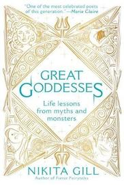 Great Goddesses by Nikita Gill