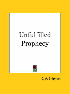 Unfulfilled Prophecy (1915) by C.A. Shipman image