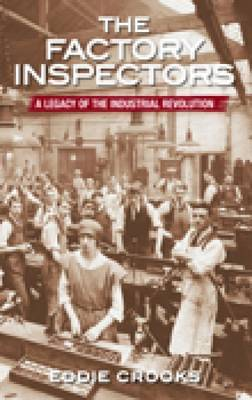 The Factory Inspectors by Eddie Crooks