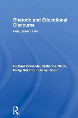 Rhetoric and Educational Discourse by Katherine Nicoll