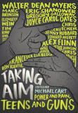 Taking Aim: Power and Pain, Teens and Guns by Michael Cart