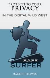 Safe Surfer by Martin Hellweg