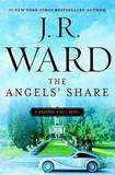 The Angels' Share: A Bourbon Kings Novel by J.R. Ward