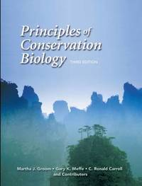 Principles of Conservation Biology by Martha J. Groom