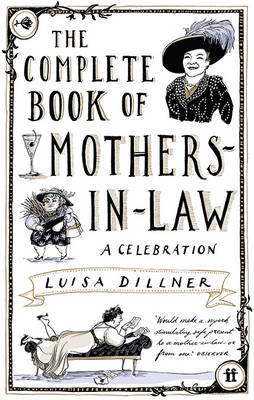The Complete Book of Mothers-in-Law by Luisa Dillner image