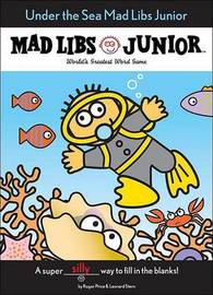 Under the Sea Mad Libs Junior by Jennifer Frantz