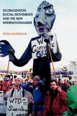 Globalization, Social Movements and the New Internationalisms by Peter Waterman image