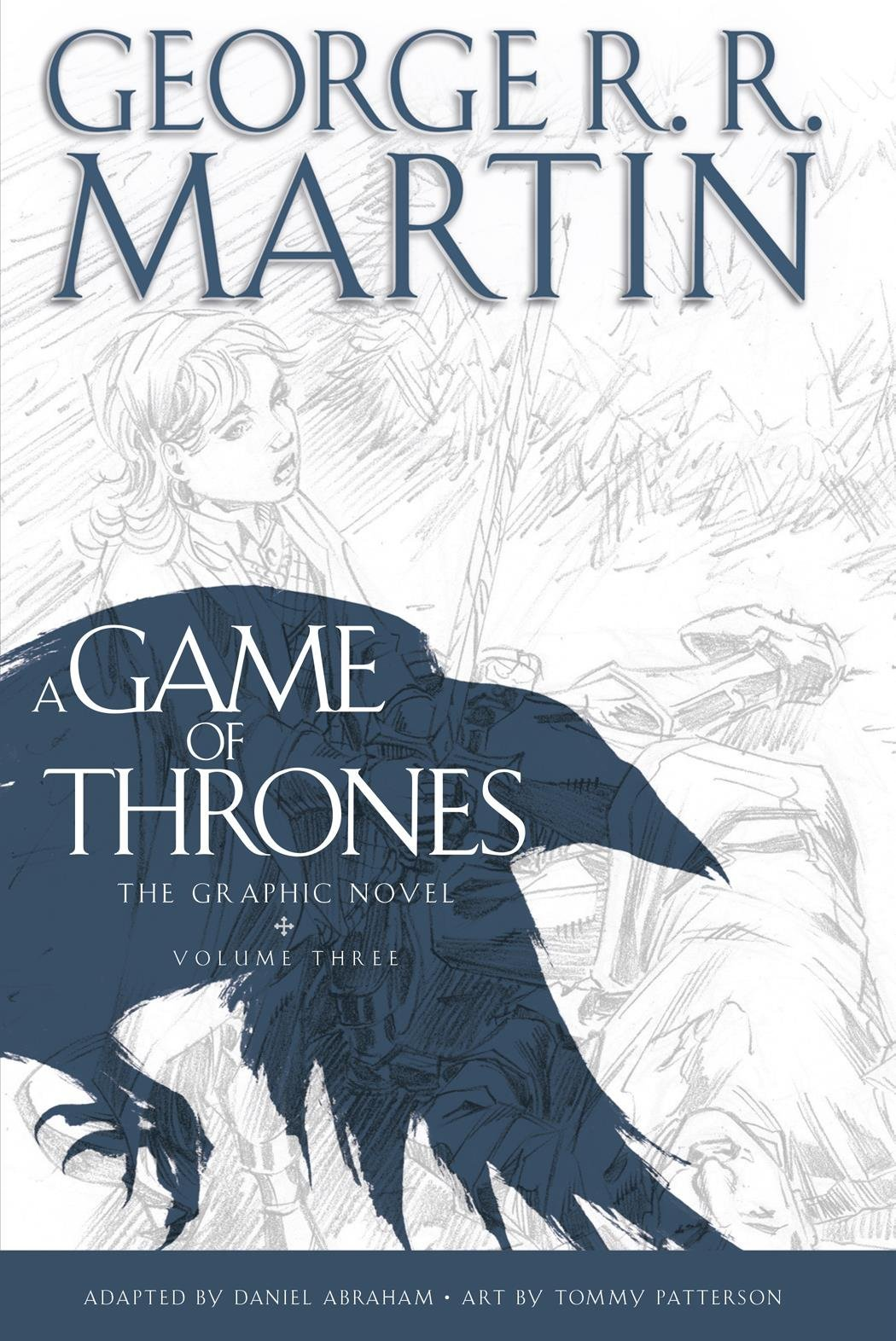 A Game of Thrones: Graphic Novel, Volume Three by George R.R. Martin image