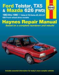 Ford Telstar, TX5 and Mazda 626 (FWD) Australian Automotive Repair Manual by Larry Warren