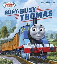 Busy, Busy Thomas (Thomas & Friends) by W. Awdry
