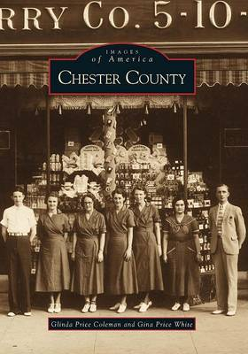 Chester County by Glinda Price Coleman
