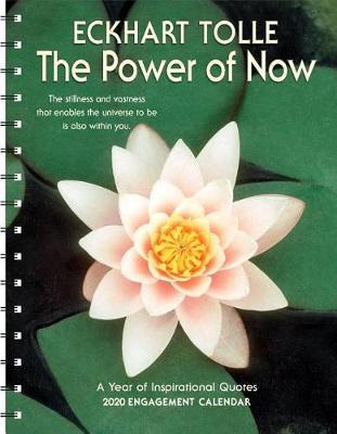 Power of Now 2020 Engagement Calendar by Eckhart Tolle