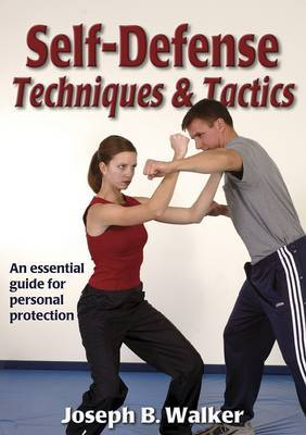 Self Defense Techniques and Tactics by Joseph B. Walker image