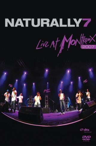 Naturally 7 - Live At Montreux 2007 on DVD