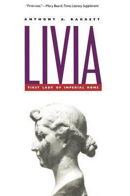 Livia by Anthony A. Barrett