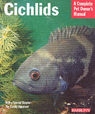 Cichlids: Everything About Purchase, Care, Nutrition, Reproduction and Behavior by Georg Zurlo image