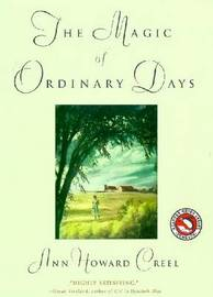 The Magic of Ordinary Days by Ann Howard Creel image