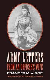 Army Letters from an Officer's Wife, 1871-1888 by Frances M.A. Roe image