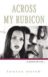 Across My Rubicon by Louise North image
