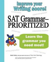 SAT Grammar--Prioritized by Bettie Wailes
