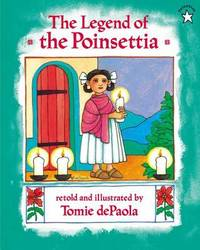 The Legend of the Poinsettia by Tomie de Paola