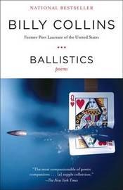 Ballistics by Billy Collins image