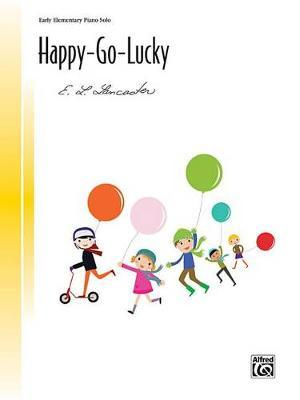 Happy-Go-Lucky by E L Lancaster image