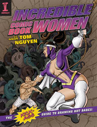 Incredible Comic Book Women with Tom Nguyen by Tom Nguyen image