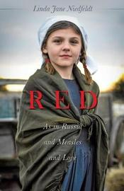 Red as in Russia and Measles and Love by Linda Jane Niedfeldt image