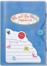 Me and My Friends: The Book of Us by Klutz Press