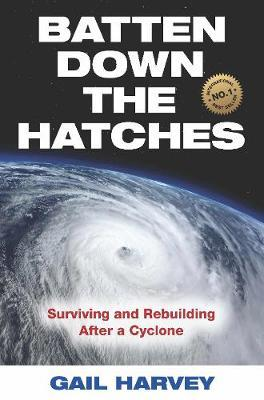 Batten Down the Hatches by Gail Harvey