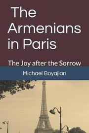 The Armenians in Paris by Michael Boyajian