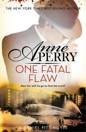 One Fatal Flaw (Daniel Pitt Mystery 3) by Anne Perry