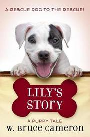 Lily's Story by W.Bruce Cameron