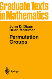 Permutation Groups by John D. Dixon