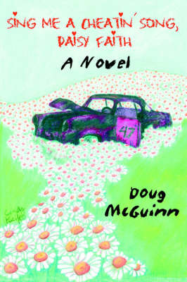 Sing Me a Cheatin' Song, Daisy Faith by Doug McGuinn image