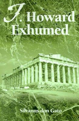 J. Howard Exhumed by Silvanus don Gato image