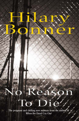 No Reason to Die by Hilary Bonner image