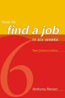 How to Find a Job in 6 Weeks by Anthony Ranieri image