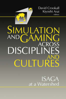 Simulations and Gaming across Disciplines and Cultures