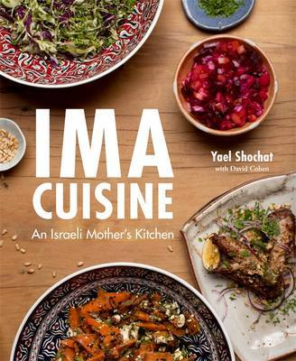 Ima Cuisine by Yael Shochat